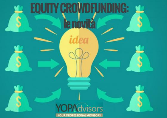 Equity Crowdfunding: le novità