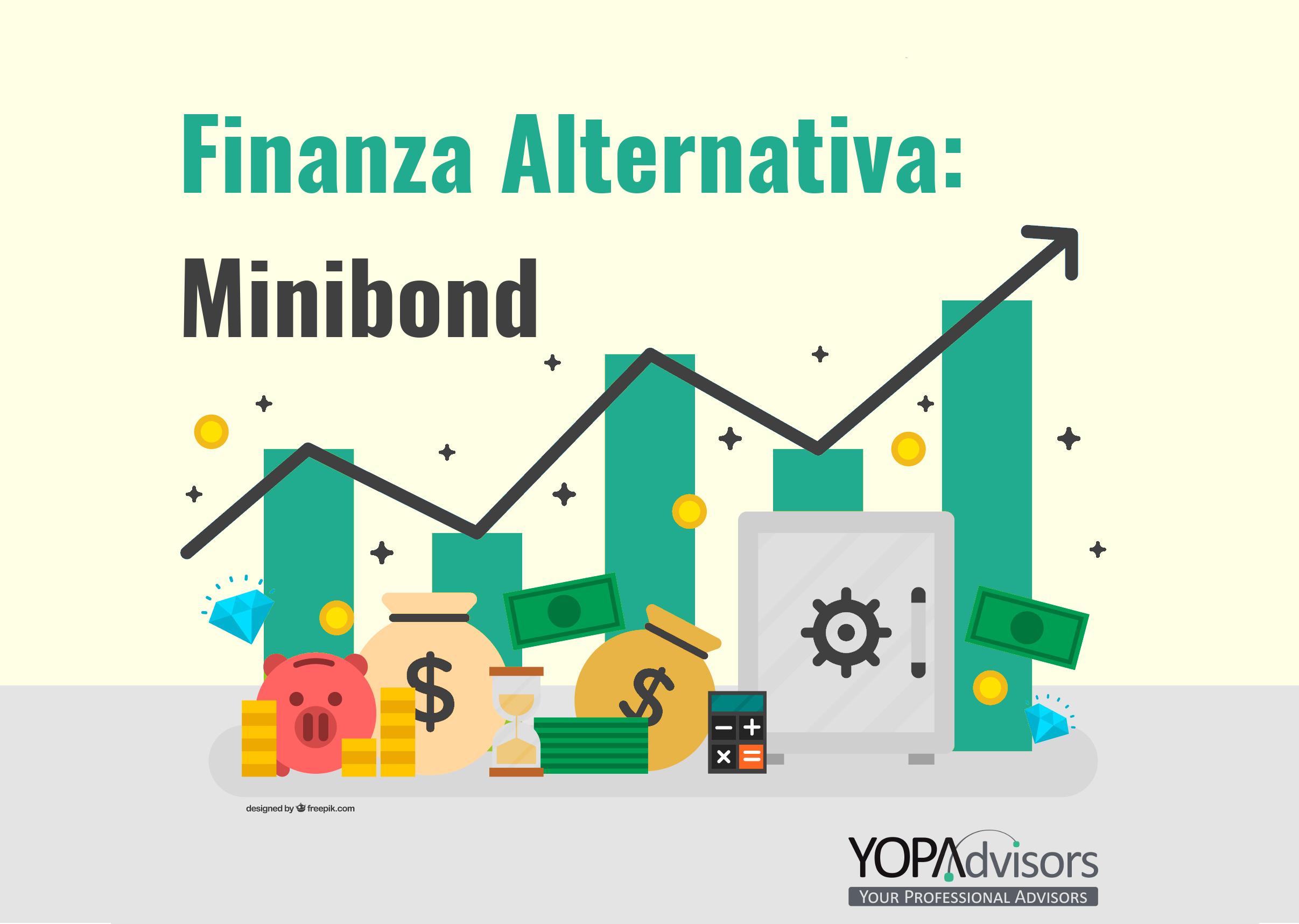 Rimaniamo sempre in tema di finanza alternativa: i minibond