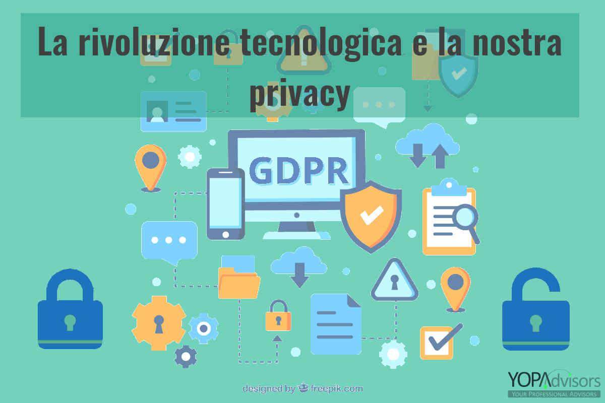 La rivoluzione tecnologica e il diritto alla privacy