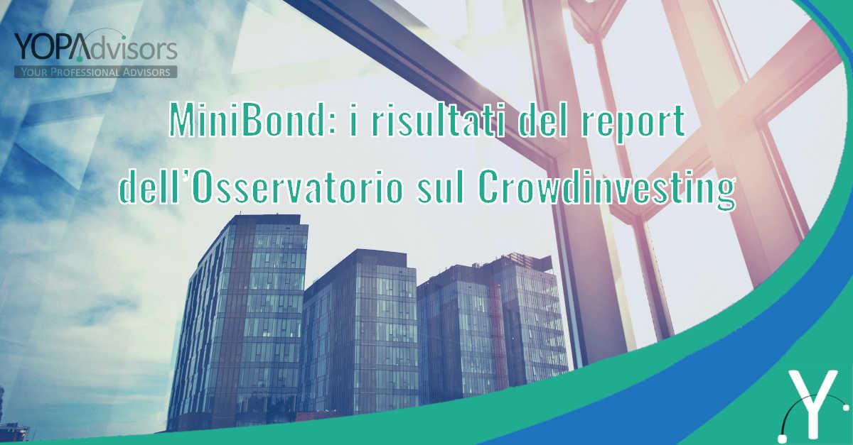 MiniBond: i risultati del report 2019 dell'Osservatorio sul Crowdinvesting
