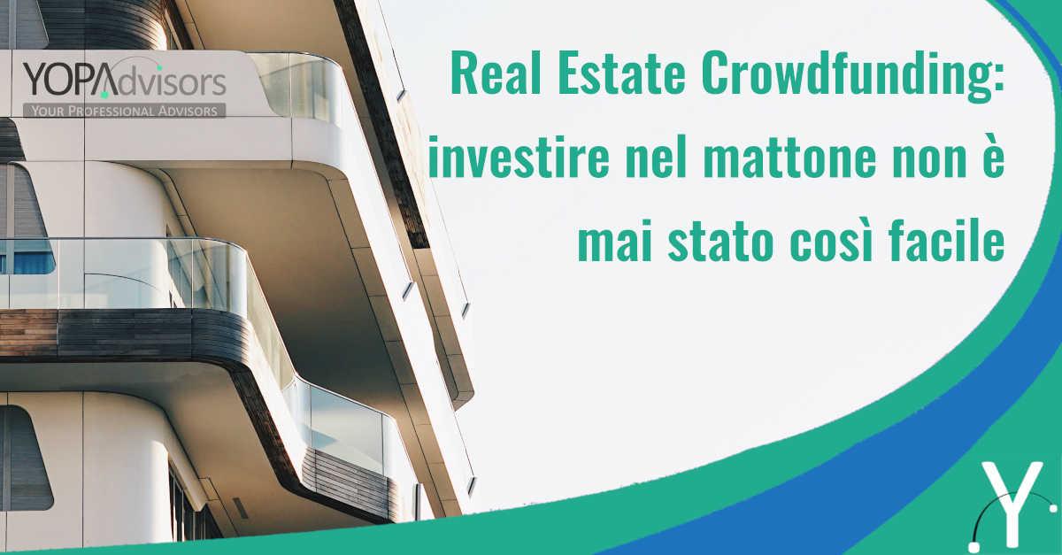 Real Estate Crowdfunding: una nuova forma finanziaria che coinvolge anche il settore immobiliare