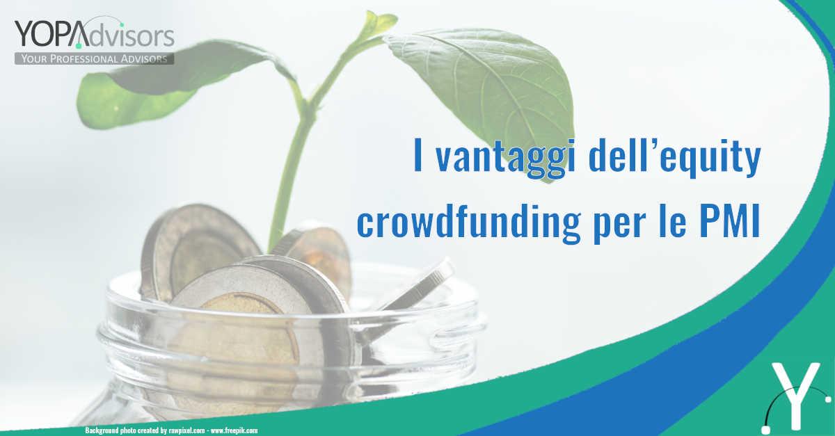 I vantaggi dell'equity crowdfunding per le PMI