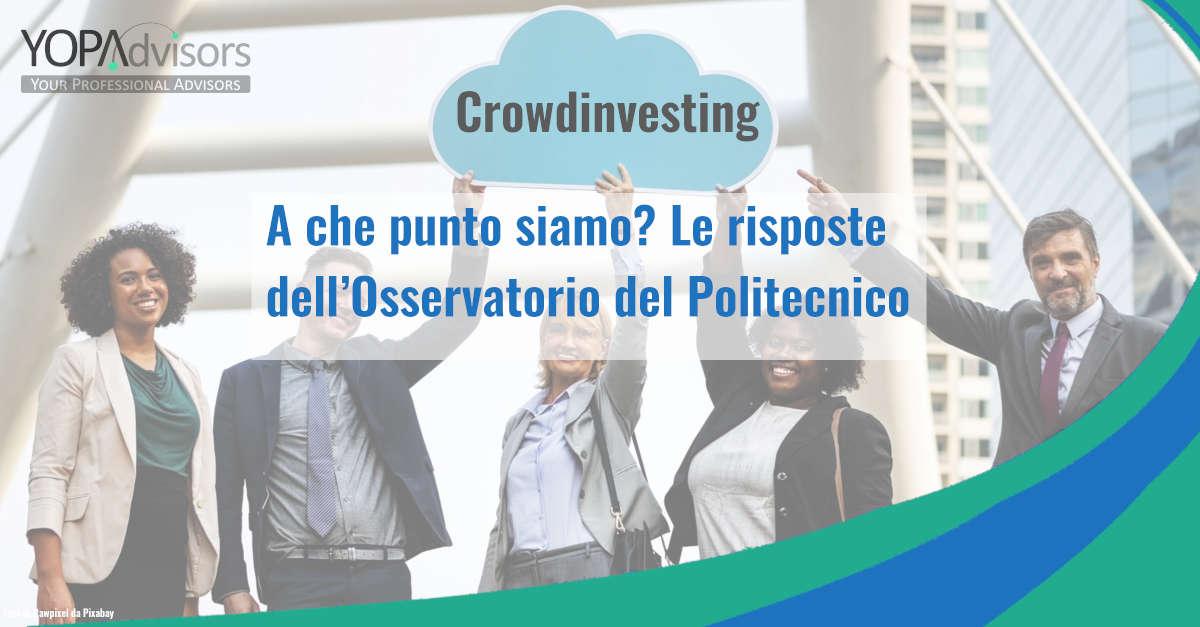 Crowdinvesting: a che punto siamo? Le risposte dell'Osservatorio del Politecnico nel report italiano sul crowdinvesting