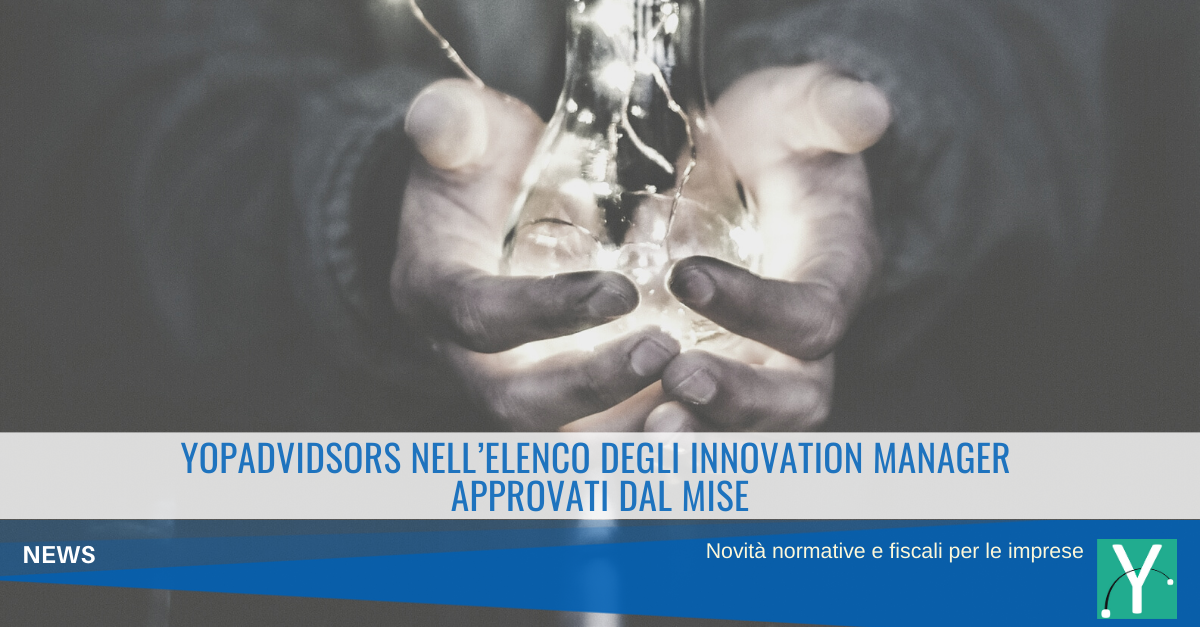 YOPAdvidsors nell'elenco degli Innovation Manager approvati dal MiSE
